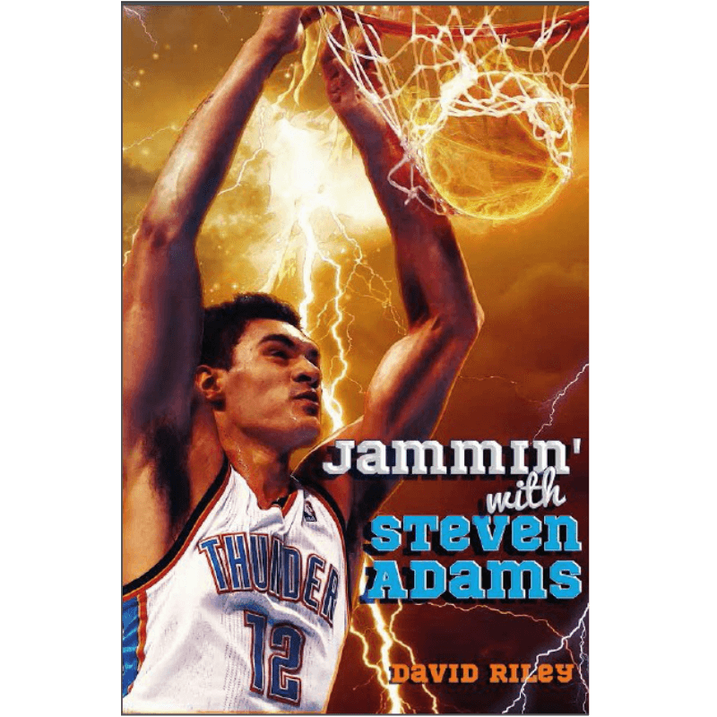 Jammin with Steven Adams book by David Riley