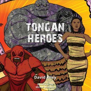 tongan heroes by David Riley