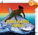Cook Islands Heroes Look Inside
