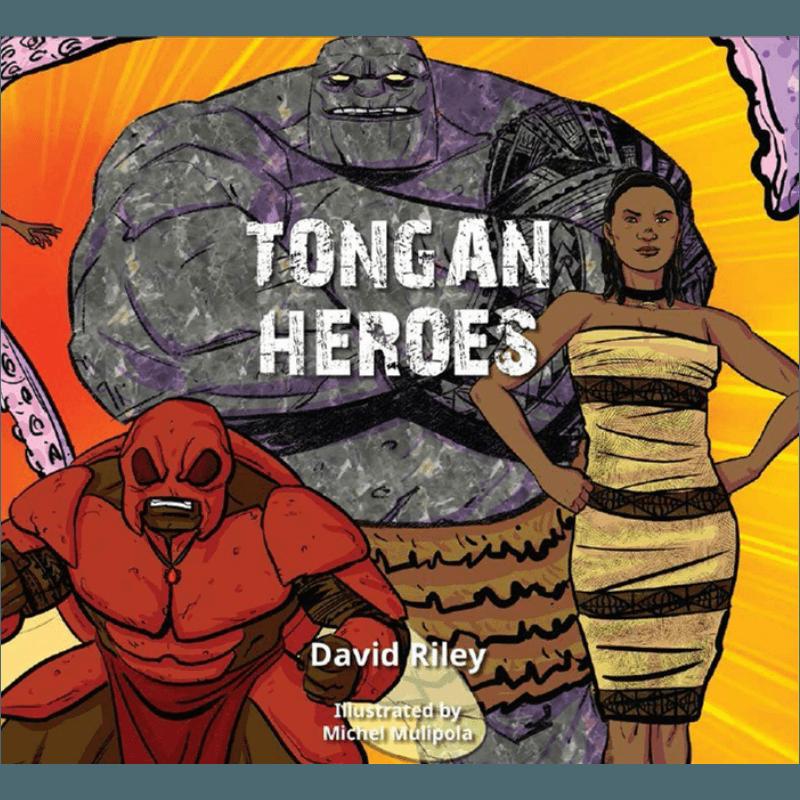 Tongan Heroes by David Riley