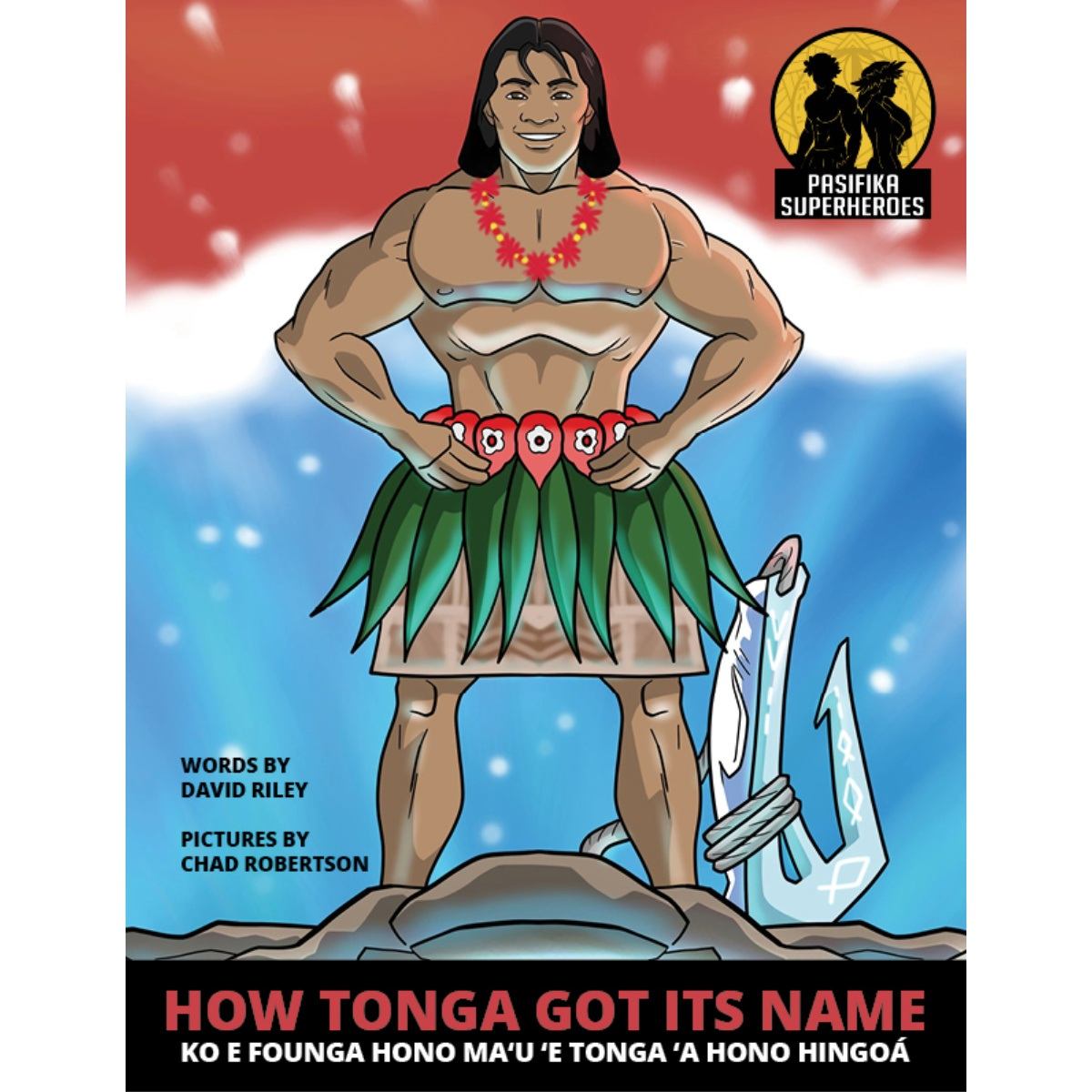 How Tonga Got its Name David Riley Reading Warrior